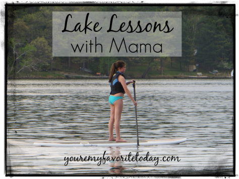 Lake Lessons with Mama