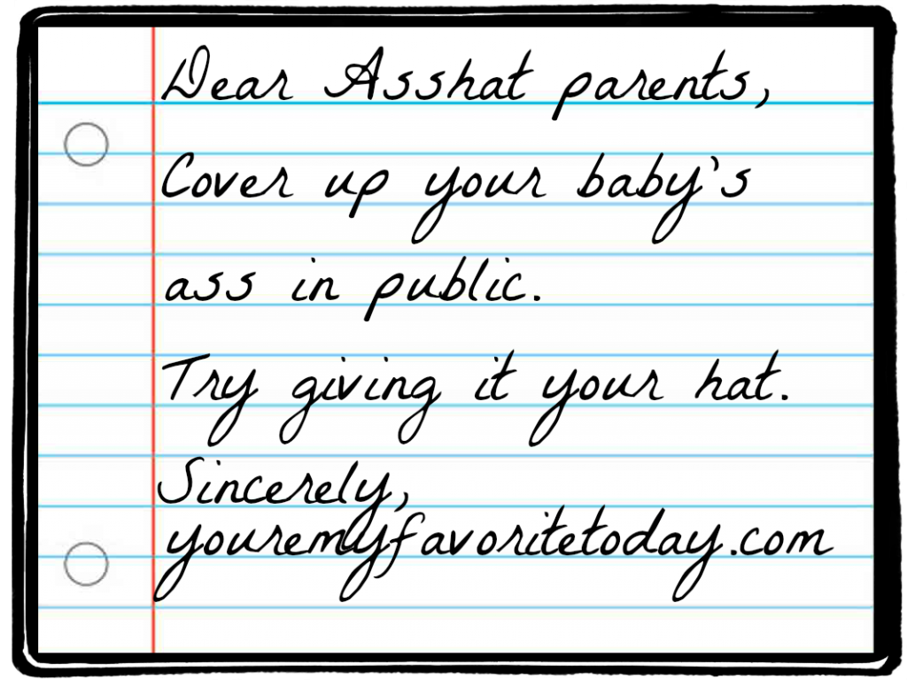 Dear Asshat parents...