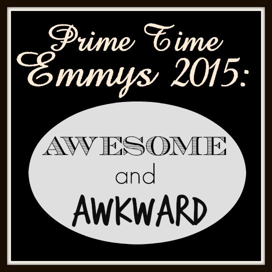 Awesome and Awkward Emmys