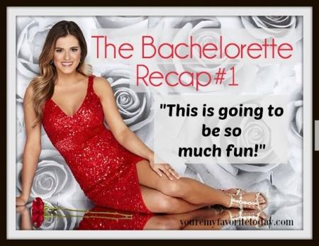 Bachelorette Recap 1