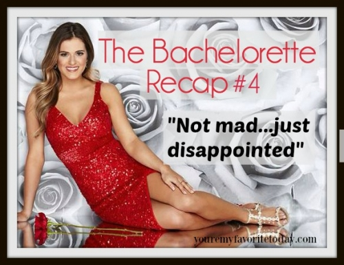 Bachelorette Recap #4