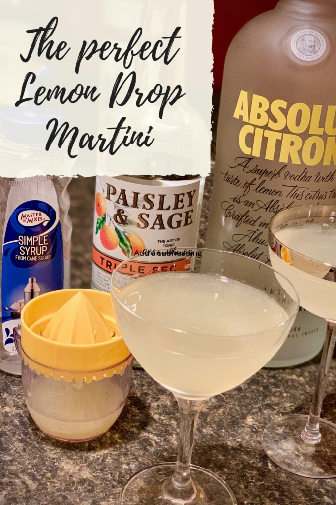 Easy recipe for the perfect Lemon Drop Martini