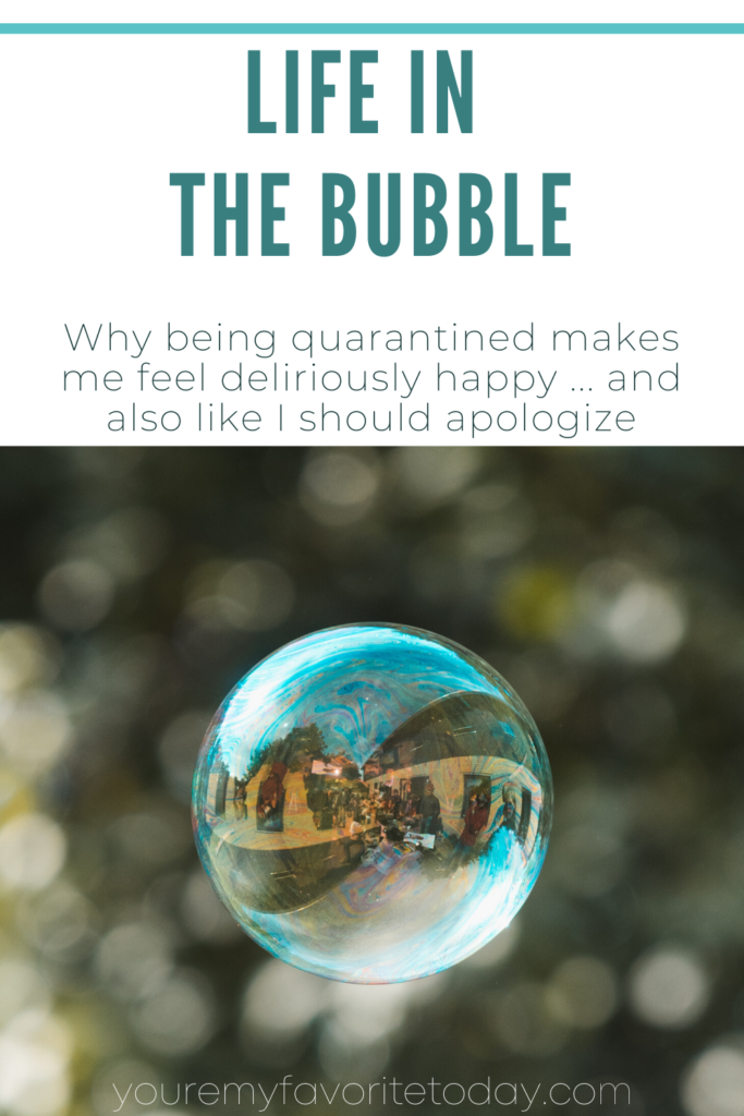 Life in The Bubble